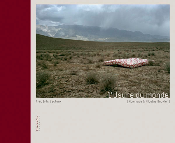 Book cover of L'Usure du Monde, Le Bec en l'air, 2008
